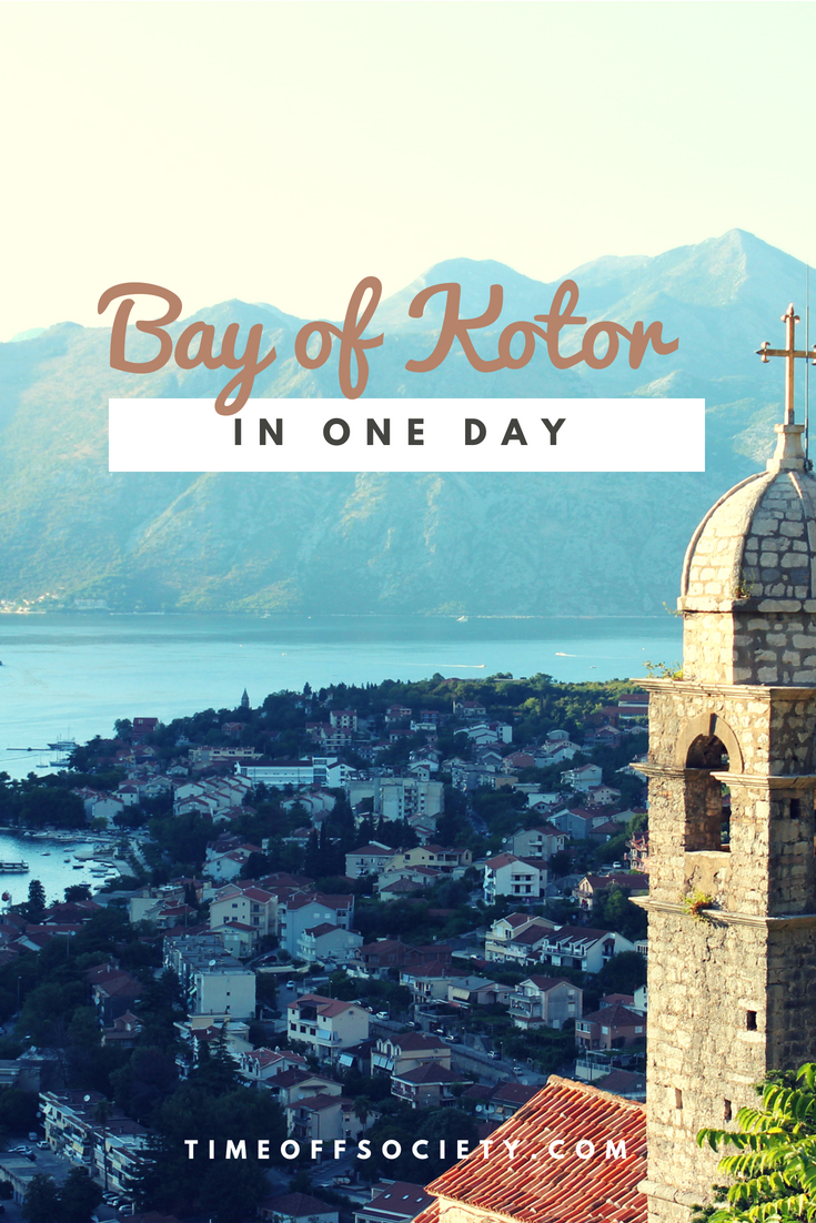 Bay of Kotor In One Day – Time Off Society